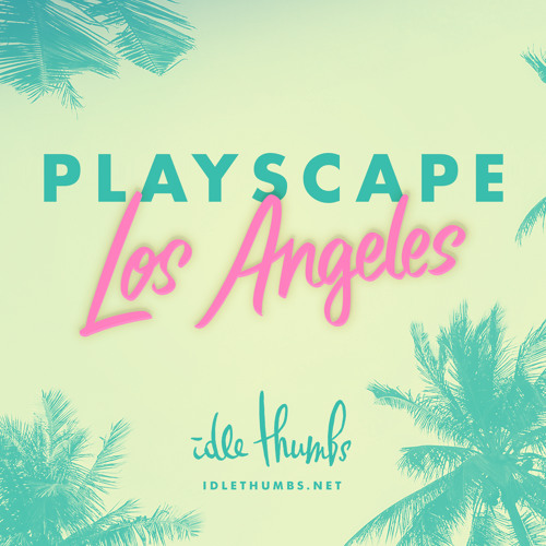 Playscape: Los Angeles - Rachel Sala