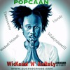 POPCAAN  WicKedd  N' UnRuLy  FuLL Mix 2016 [RAW] - www.djcriscross.com
