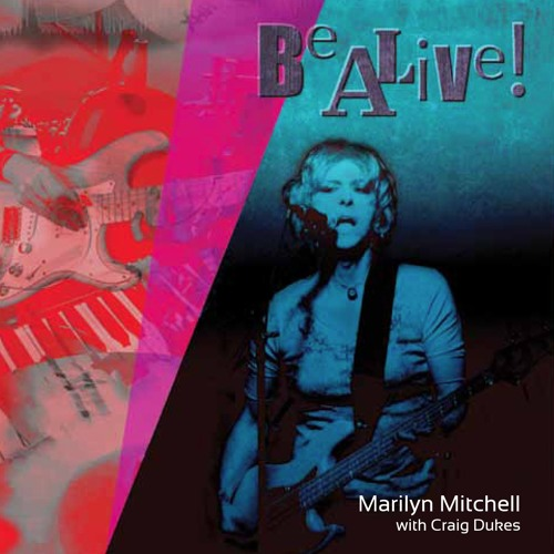 """Be Alive!"" Marilyn Mitchell & Craig Dukes Full CD Preview"