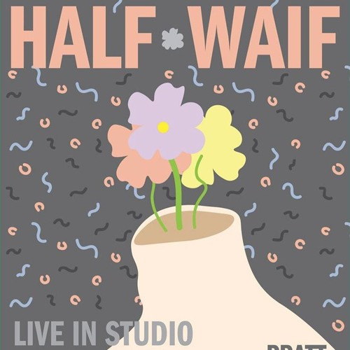 Half Waif (Live On Pratt Radio)