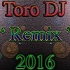 ADICTO A TUS BESOS - WISIN Ft. LOS CADILLACS - TORO DJ.2016 - ( RGTN MIX ) -