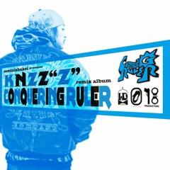 KNZZ / Prisoner feat.RYKEY (Boss Click Remix) Remixed By Dead Fuckin Ninja & Bushmind