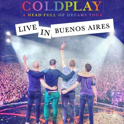 Baixar Coldplay 02 A Head Full Of Dreams , Buenos Aires 1/4/2016