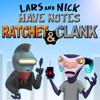 LANHN - 06 - Ratchet & Clank