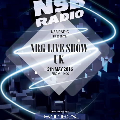 NRG Live Show UK - 5may 2016- Stex Djset