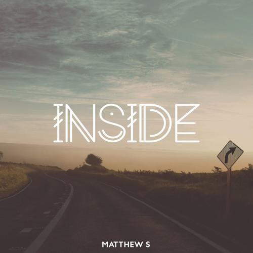 Matthew S - Inside [EP]
