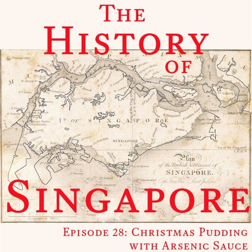 Episode 28: Christmas Pudding with Arsenic Sauce