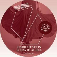 Hive Audio 059 - Dario D'Attis & David Aurel - Cuéntame - Original Mix