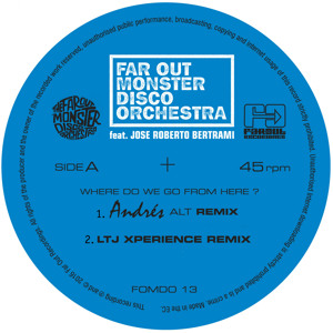 Where Do We Go From Here? (Andres ALT Remix) by Far Out Monster Disco Orchestra