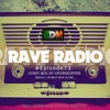 Rave Radio Episode 073 with Onderkoffer