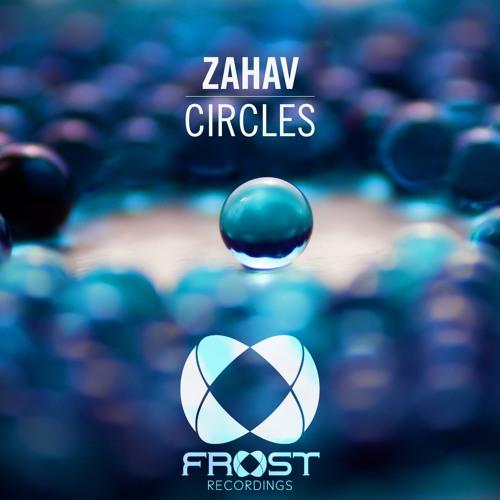 Zahav - Circles (Original Mix) [ASOT 762]