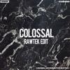 Cesqeaux x Rawtek - Colossal (Cannibal Moombahton Bootleg) *Buy to DL*