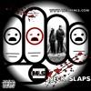 NECK SLAPS - MLS   Monotone & Lou Slug