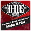 Nick Fiorucci & Saint Tropez Caps - Make It Hot [preview clip]