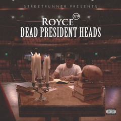 Dead President Heads (Prod. By STREETRUNNER Add. Keys By Tarik Azzouz)