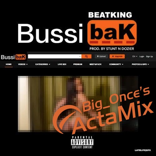 Beatking - BussibaK (Big Once's ActaMix)