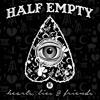 Half Empty - Black Clouds & Underdogs