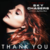 Sky Chasers (Meghan Trainor - Thank You ft. R.City Type Beat)
