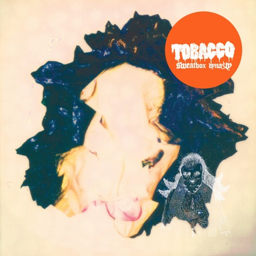 TOBACCO - Gods In Heat