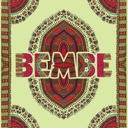 Bembe 10 Year Celebration Mix