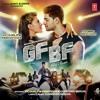 GF BF – Sooraj Pancholi, Jacqueline Fernandez ft. Gurinder Seagal (Ruk Edit)