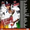 DJJUNKY - ALKALINE (THE BLACK EYE) MIXTAPE 2014