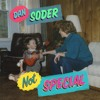 """""""Single mom, only child"""" Dan Soder: NOT SPECIAL"""