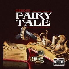 DeeDee Fairy Tale Feat Bankroll Fresh x Scrill
