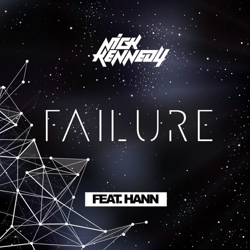 Nick Kennedy feat. Hann - Failure (Original Mix)