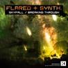 Flared & Syntheon - Skyfall / Breaking Through [BIFREE002]