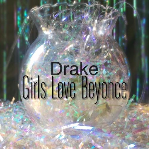 Girls Love Beyonce #ShaShaREMIXTAPE