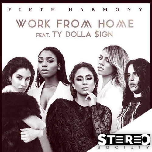Soundcloud Fifth Harmony Work From Home