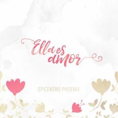 Ella Es Amor - Epicentro Phoenix (feat. Gaby Kim)
