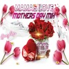 Mamas Love Mothers Day Mix {Reggae & Culture songs for Mama} @djeasy