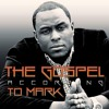 The Gospel According To Mark (The Difference In Rap) (Mastered)