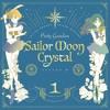 eternal eternity - Sailor Uranus FT. Sailor Neptune [Sailor Moon Crystal ED theme song]