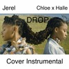 Chloe x Halle - Drop (Cover Instrumental)
