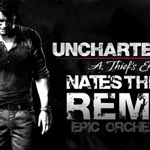 Uncharted 4 Remix - Nate's Theme 4.0 (Main Theme)