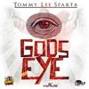 Tommy Lee Sparta - Gods Eye