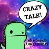 CRAZY TALK EP 8: A DRAMATIC READING OF WEIRD SONG LYRICS