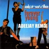 Alphaville - Forever young (Adeejay remix)