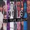 Mashup By Earlvin Jules Soco - Year Mashup 2016 [FREE DOWNLOAD]