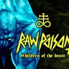 Raw Poison- Children Of The Beast
