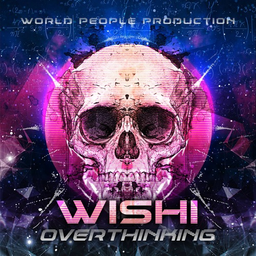 WISHI - Overthinking - Preview album, Released 21th may on World People Prod