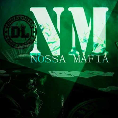 descargar nossa mafia  u2013 diretoria dos lokos mp3 gratis