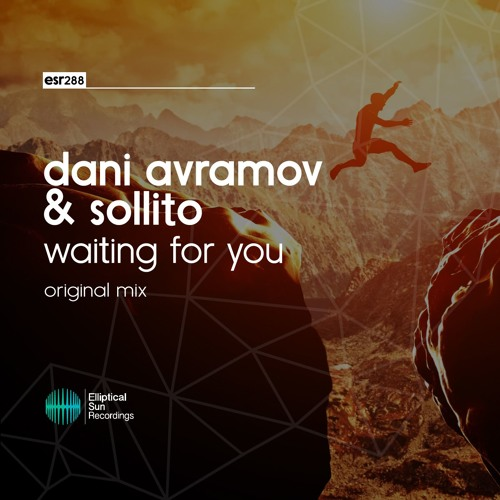 Dani Avramov & Sollito - Waiting For You ( Original Mix )