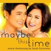 Maybe This Time - Sarah Geronimo