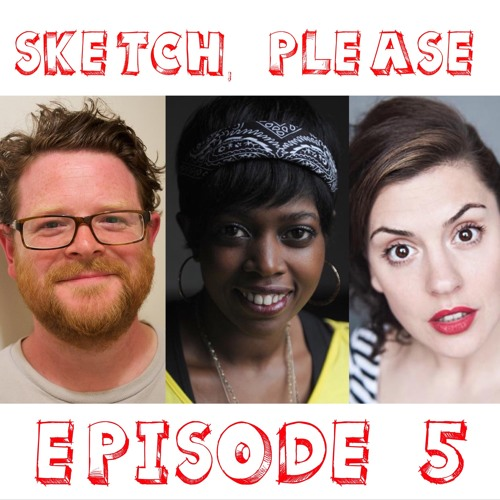 Episode 05: Tea, Cake and Casual Violence – SKETCH, PLEASE
