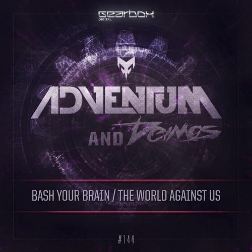 Adventum & Deimos - The World Against Us (GBD144)