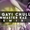 Kar Gayi Chull  - Spinmaster Kaz